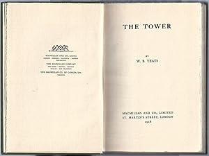 The Tower: YEATS, W[illiam]. B[utler]. (1865-1939)