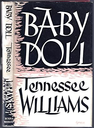 Baby Doll: Thomas Lanier Williams, writing as] WILLIAMS, Tennessee (1911-1983)