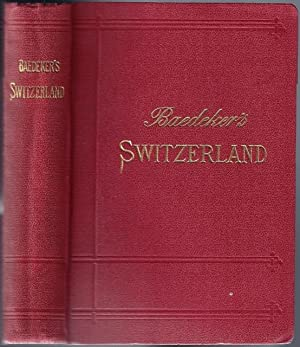 Switzerland and the adjacent portions of Italy, Savoy and the Tyrol; Handbook for Travellers: ...
