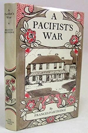 Bloomsbury] Pacifist's War, A.: PARTRIDGE, Frances