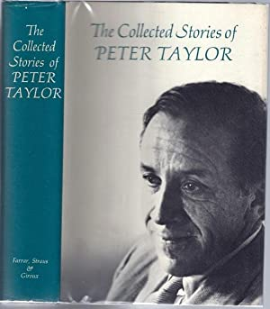 Collected Stories of Peter Taylor, The: TAYLOR, Peter (1917-1994)