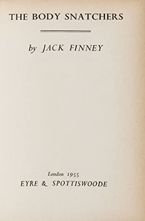 The Body Snatchers [wraparound band]: Walter Braden Finney, writing as] FINNEY, Jack (1911-1995)