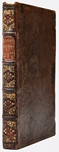 A Journey to Paris in the Year 1698: LISTER, Martin (1638?-1712)