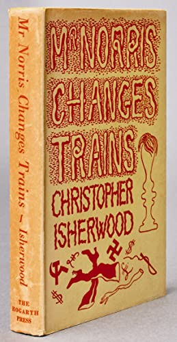 Books into Film] Mr. Norris Changes Trains [Berlin Stories]: ISHERWOOD, Christopher (1904-1986)