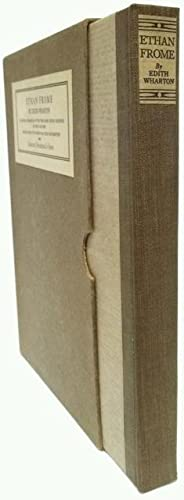Ethan Frome [Limited Edition]: WHARTON, Edith (1862-1937)