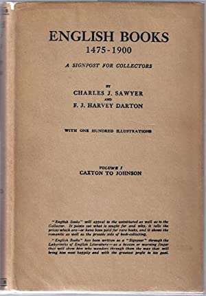English Books 1475-1900; A Signpost for Collectors: SAWYER, Charles J. and F. J. Harvey Dutton