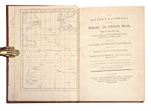 The history of a voyage to the Malouine (or Falkland) Islands, made in 1763 and 1764, under the ...