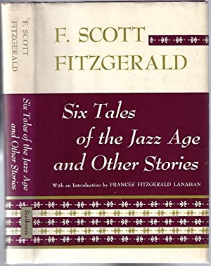 Six Tales of the Jazz Age and Other Stories: FITZGERALD, F. Scott