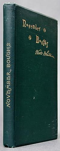 November Boughs [Presentation Copy]: WHITMAN, Walt (1819-1892)