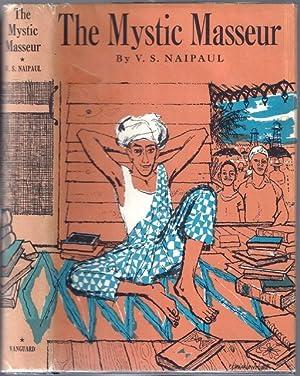 The Mystic Masseur: Naipaul, V. S.