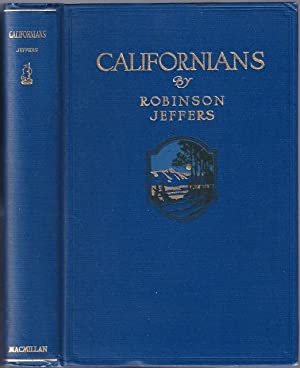 Californians [Review Copy]: JEFFERS, Robinson (1887-1962)