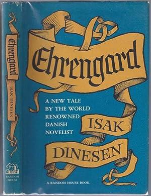 Ehrengard: DINESEN, Isak [Baroness Karen von Blixen], 1885-1962