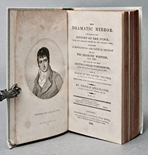 The dramatic mirror: containing the history of the stage, from the earliest period to the present ...