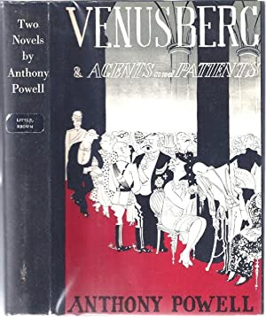 Two Novels By Anthony Powell] Venusberg [and] Agents & Patients: Powell, Anthony