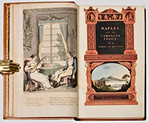 Color Plate] Naples and the Campagna felice in a series of letters addressed to a friend in England...