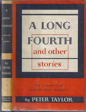Long Fourth and Other Stories, A.: TAYLOR, Peter (1917-1994)