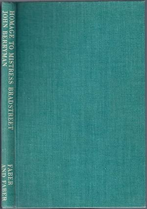 Homage to Mistress Bradstreet and Other Poems [Nathaniel Tarn's copy]: BERRYMAN, John (1914-...