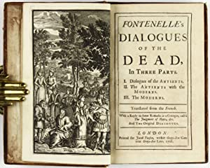 Dialogues of the Dead, In Three Parts. I. Dialogues of the Antients. II. The Antients with the ...