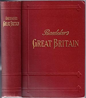 Great Britain; Handbook for Travellers: BAEDEKER, Karl