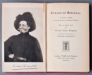 Cyrano de Bergerac [Presentation Copy]; Translated by Howard Thayer Kingsbury: Accepted and Played ...