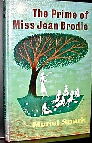 The Prime of Miss Jean Brodie: SPARK, Muriel (1918-2006)