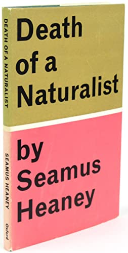 Death of a Naturalist [Signed]: HEANEY, Seamus (1939-2013)