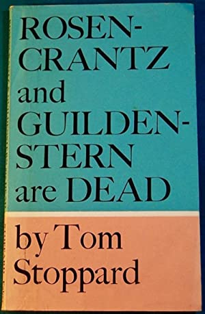 Rosencrantz and Guildenstern Are Dead: STOPPARD, Sir Tom