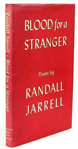 Blood for a Stranger: JARRELL, Randall (1914-1965)