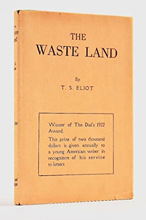 The Waste Land: ELIOT, T[homas]. S[tearns], 1888-1965