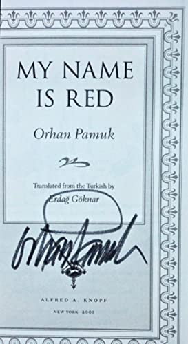 Benim Adim Kirmizi] My Name Is Red [Signed ARC]: PAMUK, Orhan