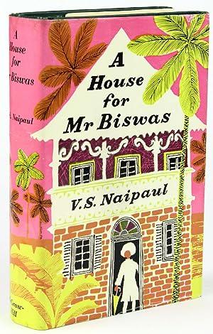 A House for Mr. Biswas: NAIPAUL, V[idiadhar]. S[urajprasad]