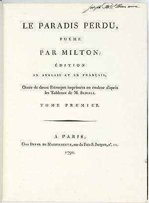 Le Paradis Perdu, poëme par Milton; Édition en Anglais et en Français, Ornée de douze Estampes ...
