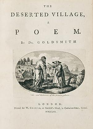 The Deserted Village, A Poem: GOLDSMITH, Oliver (1728-1774)