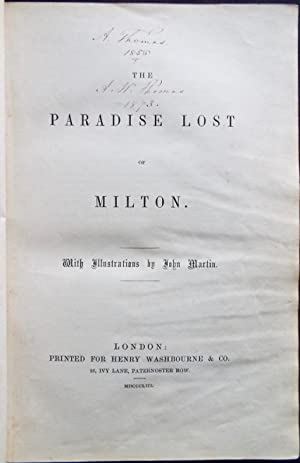 The Paradise lost of Milton; with illustrations by John Martin: John Martin] MILTON, John (1608-...