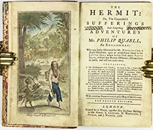 Robinson Crusoe] The hermit: or, the unparallel'd sufferings and surprising adventures of Mr. ...