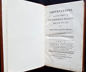 Observations, relative chiefly to picturesque beauty, made in the year 1776, on several parts of ...