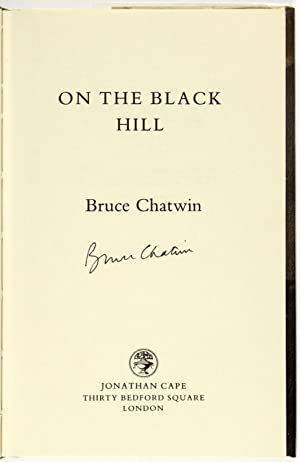 On the Black Hill [Signed]: CHATWIN, Bruce (1940-1989)
