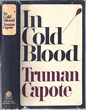 In Cold Blood; A True Account of a Multiple Murder and it's Consequences: CAPOTE, Truman (1924...