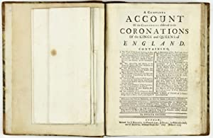 A complete account of the ceremonies observed in the coronations of the kings and queens of England...