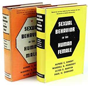 Kinsey Reports] Sexual Behavior in the Human Male, [together with] Sexual Behavior in the Human ...