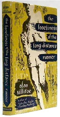 Loneliness of the Long-distance Runner, The: SILLITOE, Alan (1928-2010)