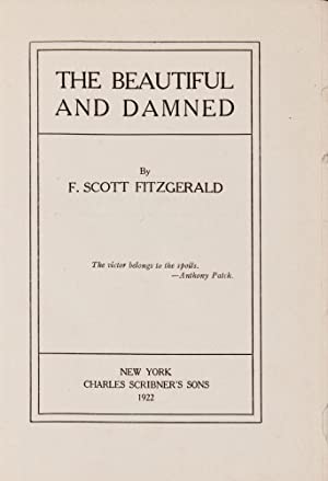 The Beautiful and Damned: FITZGERALD, F. Scott (1896-1940)