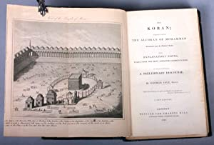 The Koran, commonly called Al Koran of Mohammed; Translated from the Original Arabic: With ...