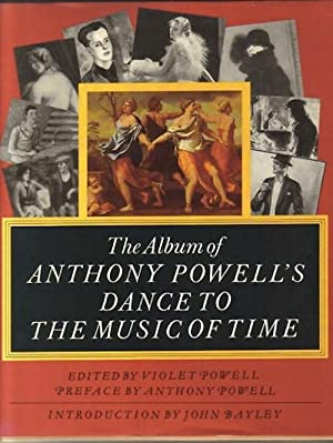 Album of Anthony Powell's Dance to the Music of Time , The: POWELL, Anthony, 1905-2000]