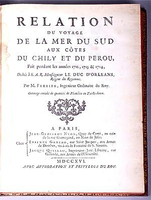 Relation du voyage de la mer du Sud aux côtes du Chily et du Perou, fait pendant les ann&...