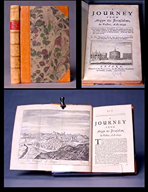 Palestine] A journey from Aleppo to Jerusalem; at Easter, A.D. 1697. The seventh edition; to which ...