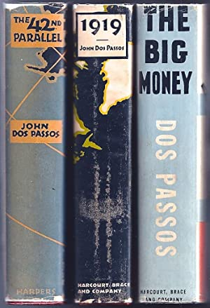U.S.A. trilogy, comprising] The 42nd Parallel; [with] 1919; [and] The Big Money: DOS PASSOS, John (...