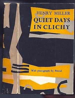 Photography] Quiet Days In Clichy: BRASSAI] MILLER, Henry (1891-1980)