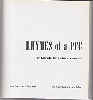 Rhymes of a PFC [Presentation Copy]: KIRSTEIN, Lincoln (1907-1996)