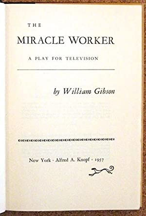 Miracle Worker, The; A Play for Television: GIBSON, William